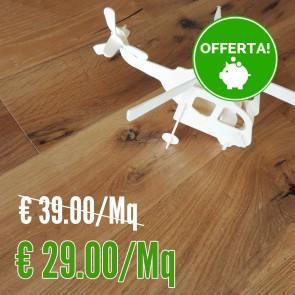 Parquet Prefinito ROVERE Europeo RUSTICO 150x650/1900 sp.10 scelta DE