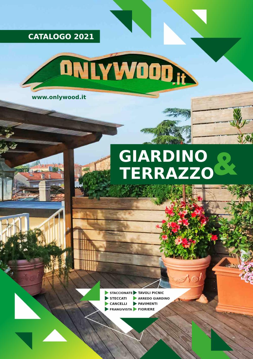 Catalogo Onlywood Giardino e Terrazzo
