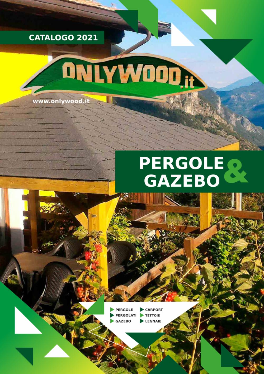 Catalogo Onlywood Pergole e Gazebo